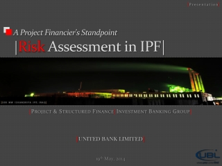A Project Financier's  Standpoint | Risk Assessment in IPF|