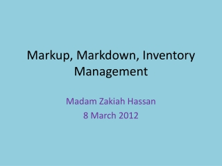 Markup, Markdown, Inventory Management