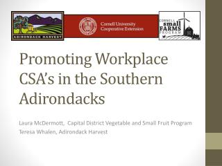 Promoting Workplace CSA's in the Southern Adirondacks