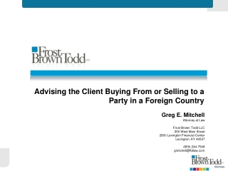 Advising the Client Buying From or Selling to a Party in a Foreign Country