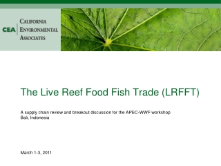 The Live Reef Food Fish Trade (LRFFT)