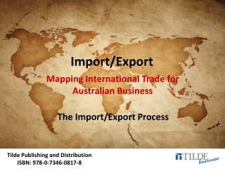 The Import/Export Process
