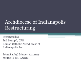 Archdiocese of Indianapolis Restructuring