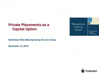 Private Placements as a      Capital Option