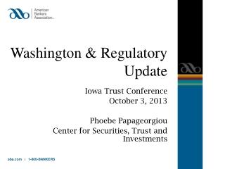 Washington  & Regulatory  Update