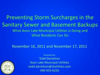 Preventing Storm Surcharges in the Sanitary Sewer and Basement Backups What Avon Lake Municipal Utilities is Doing  and