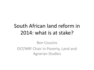 South African land reform in 2014: what is at stake?