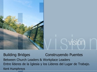 Building Bridges  Construyendo Puentes