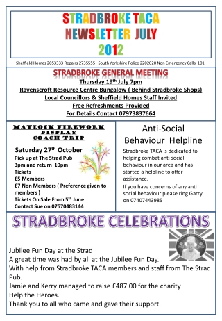 Thursday 19 th  July 7pm Ravenscroft Resource Centre Bungalow ( Behind Stradbroke Shops) Local Councillors & Sheffield