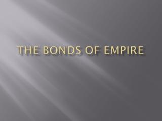 The Bonds of Empire