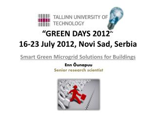 �GREEN DAYS 2012� 16-23 July 2012, Novi Sad, Serbia