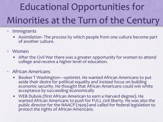 Educational Opportunities for  Minorities at the Turn of the Century