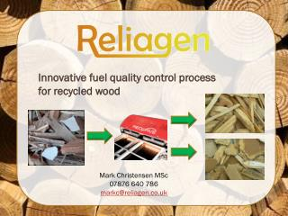 Innovative fuel quality control process  for  recycled wood