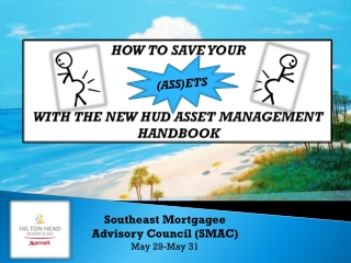 Southeast Mortgagee Advisory Council (SMAC) May 29-May 31