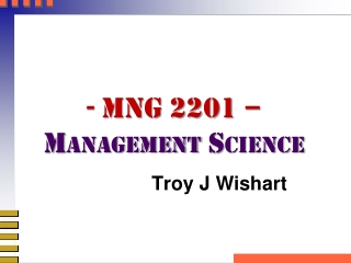 - MNG 2201 �  Management Science