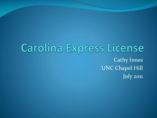 Carolina Express License