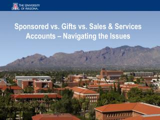 Sponsored vs. Gifts vs. Sales & Services Accounts – Navigating the Issues