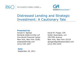 Distressed Lending and Strategic Investment: A Cautionary Tale