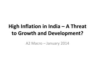 High Inflation in  India – A Threat to Growth and Development?