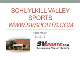 Schuylkill Valley  Sports  www.Svsports.com