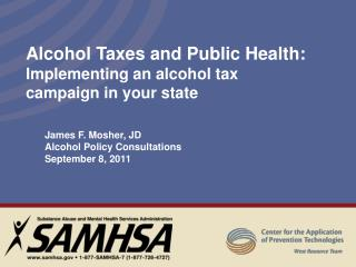 Alcohol Taxes and Public Health: Implementing  an alcohol tax campaign in your state