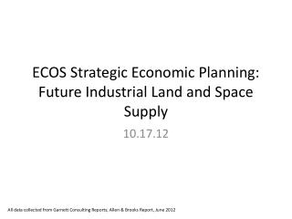ECOS Strategic Economic Planning: Future Industrial Land and Space Supply