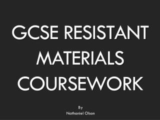 GCSE Resistant Materials Coursework