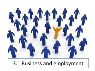 3.1 Business and employment