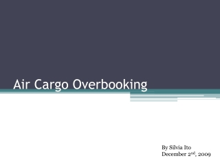 Air Cargo Overbooking