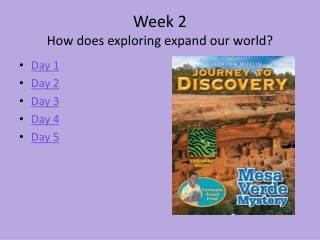 Week 2 How does exploring expand our world?