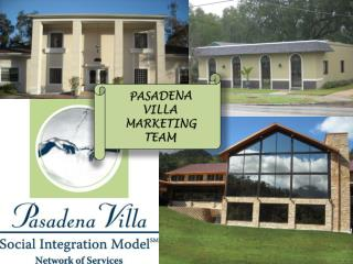 PASADENA VILLA MARKETING TEAM