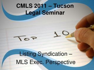 CMLS 2011 – Tucson Legal Seminar