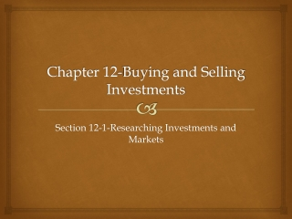 Chapter 12-Buying and Selling Investments