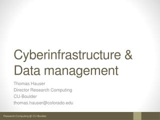 Cyberinfrastructure  &  Data management