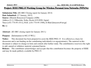 Project: IEEE P802.15 Working Group for Wireless Personal Area Networks (WPANs) Submission Title: [IG SRU Closing repor