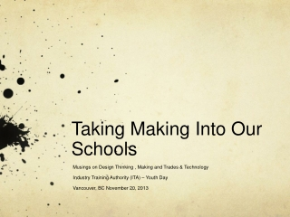 Taking Making Into Our Schools