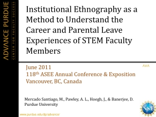 Institutional Ethnography as a Method to Understand the Career and Parental Leave Experiences of STEM Faculty Members
