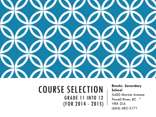 Course Selection  Grade 11 into 12  (for 2014 - 2015)