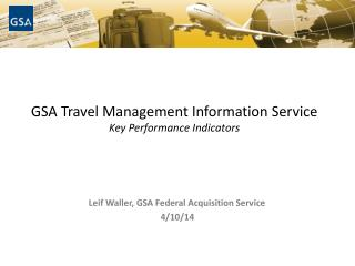 GSA Travel Management Information Service Key Performance Indicators