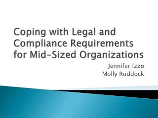 Coping with Legal and Compliance Requirements for Mid-Sized Organizations