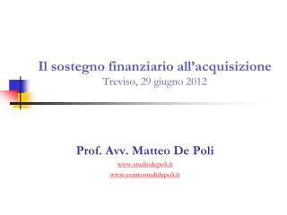 Il sostegno  finanziario  all'acquisizione Treviso, 29 giugno 2012