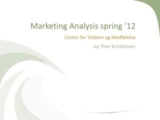 Marketing Analysis spring '12