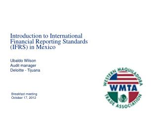 Introduction  to  International Financial Reporting Standards (IFRS ) in Mexico