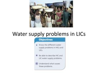 Water supply problems in LICs