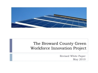 The Broward County Green Workforce Innovation Project