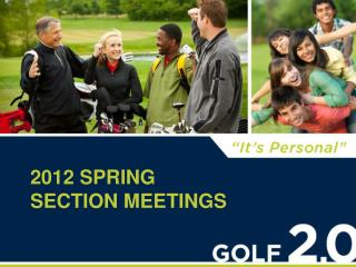 2012 Spring  Section Meetings