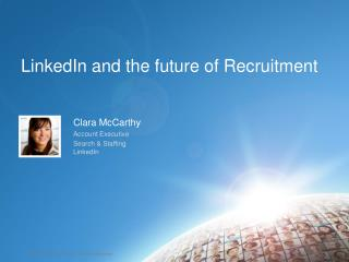 LinkedIn and the future of Recruitment