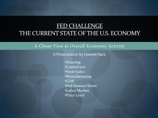 Fed challenge The current state of the  u.s . economy
