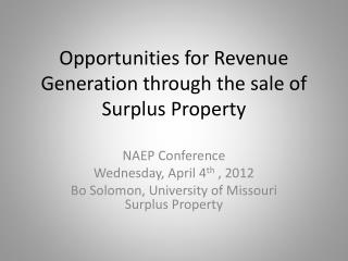 Opportunities for Revenue Generation through the sale of Surplus Property