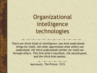 Organizational intelligence technologies